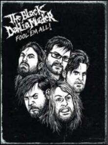 The Black Dahlia Murder. Fool' Em All! (2 DVD) - DVD