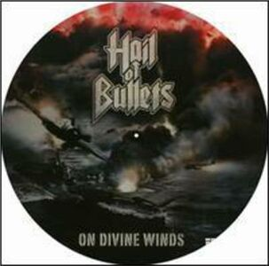 Vinile On Divine Winds Hail of Bullets
