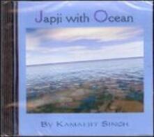 Japji with Ocean - CD Audio di Kamaljit Singh
