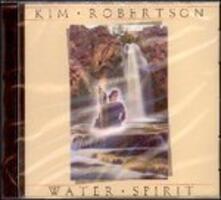 Water Spirit - CD Audio di Kim Robertson
