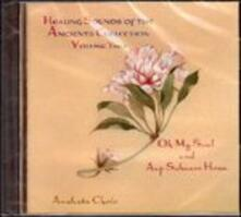 Healing Sounds of the Ancients Collection vol.2 - CD Audio di Anahata