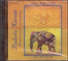 Bahota Karam. Meditation for Prosperity - CD Audio di Livtar Singh