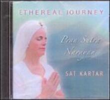 Ethereal Journey - CD Audio di Sat Kartar Kaur