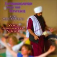 Intoxicated with the Divine. Sufi Meditations - CD Audio di Yogi Amandeep Singh