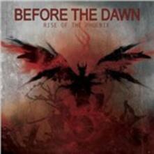 Rise of the Phoenix - CD Audio di Before the Dawn