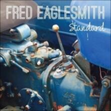 Standard (Digipack) - CD Audio di Fred Eaglesmith