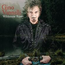 Wilderness Road (Digipack) - CD Audio di Gino Vannelli