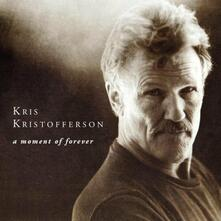 A Moment of Forever - CD Audio di Kris Kristofferson