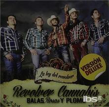 Balas Rosas Y.. -Deluxe- - CD Audio di Revolver Cannabis