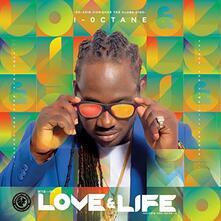 Love & Life - CD Audio di I-Octane