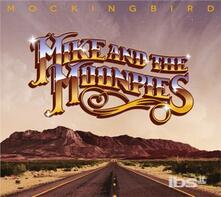 Mockingbird - CD Audio di Mike and the Moonpies