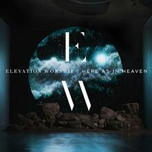 Here as in Heaven - CD Audio di Elevation Worship