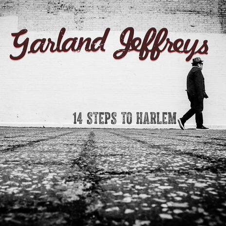 14 Steps to Harlem - Vinile LP di Garland Jeffreys