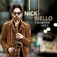 Vagabond Soul - CD Audio di Nick Biello