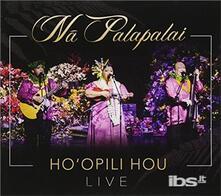 Ho'Opili Hou - CD Audio di Na Palapalai