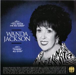 You Know I Am No Good - Vinile 7'' di Wanda Jackson