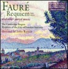 Requiem - Musica sacra - CD Audio di Gabriel Fauré,John Rutter,City of London Sinfonia