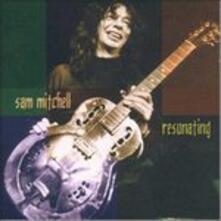 Resonating - CD Audio di Sam Mitchell