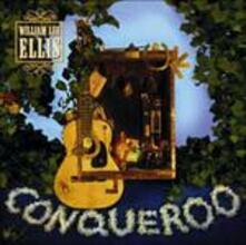 Conqueroo - CD Audio di William Lee Ellis