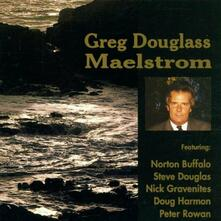 Maelstrom - CD Audio di Greg Douglas