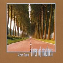 River of Madness - CD Audio di Steve Conn