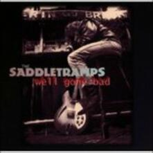 Well Gone Bad - CD Audio di Saddletramps