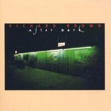 After Dark - CD Audio di Richard Brown