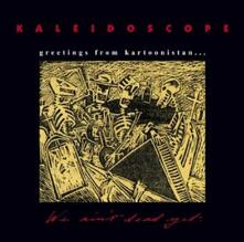 Greetings from Kartoonist - CD Audio di Kaleidoscope