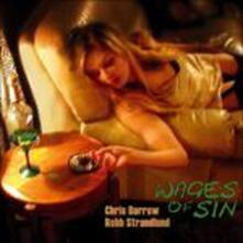 Wages of Sin - CD Audio di Chris Darrow