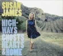 Highways, Ghosts, - CD Audio di Susan James