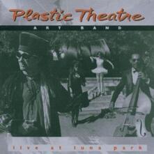 Live at Luna Park - CD Audio di Plastic Theatre