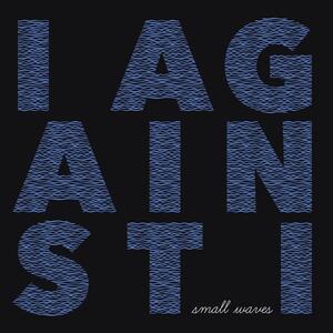 Small Waves - Vinile LP di I Against I