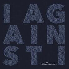 Small Waves (Coloured Vinyl) - Vinile LP di I Against I