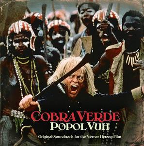 Cobra Verde (Reissue) - Vinile LP di Popol Vuh