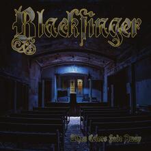 When Colors Fade Away - CD Audio di Blackfinger