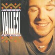La forza della vita - Vinile LP di Paolo Vallesi