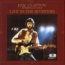 Timepieces Live in the Seventies - CD Audio di Eric Clapton