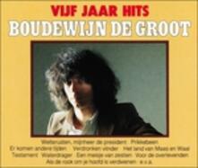 Vijf Jaar Hits - CD Audio di Boudewijn De Groot