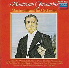 Mantovani Favourites - CD Audio di Mantovani Orchestra