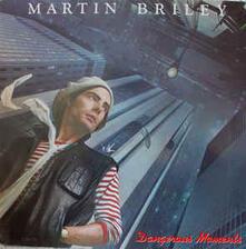 Dangerous Moments - Vinile LP di Martin Briley