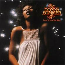 Love to Love You Baby - CD Audio di Donna Summer