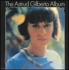 The Astrud Gilberto Album - Vinile LP di Astrud Gilberto