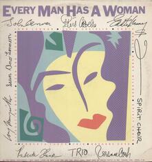 Every Man Has A Woman - Vinile LP