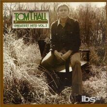 Greatest Hits vol.2 - CD Audio di Tom T. Hall