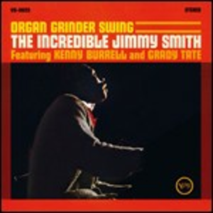Vinile Organ Grinder's Swing Jimmy Smith