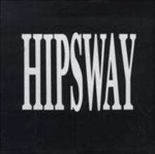 Hipsway - CD Audio di Hipsway