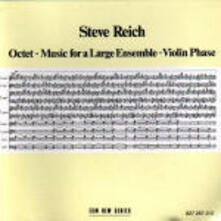Octet - Music for a Large Ensemble - Violin Phase - CD Audio di Steve Reich