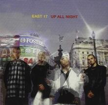 Up All Night - CD Audio di East 17