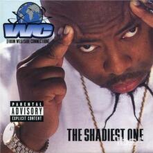 Shadiest One - CD Audio di WC