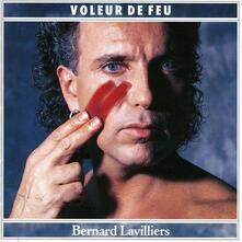 Voleurs de feu - CD Audio di Bernard Lavilliers
